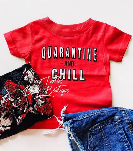 Quarantine and Chill (kids tee)