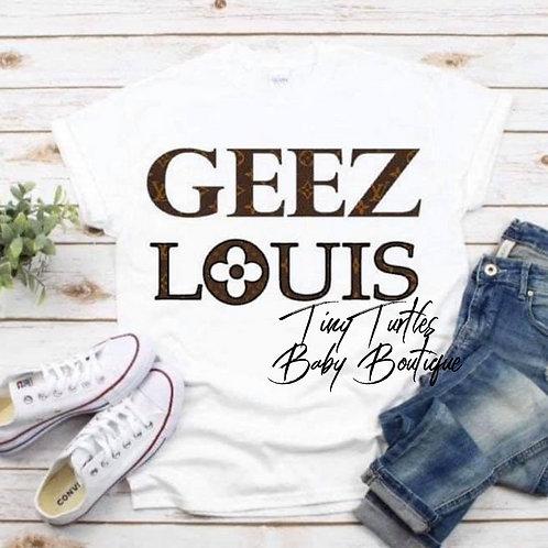 Geez Louis (women's tee)