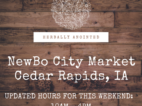 New Store Hours for Herbally Anointed @NewBo City Market