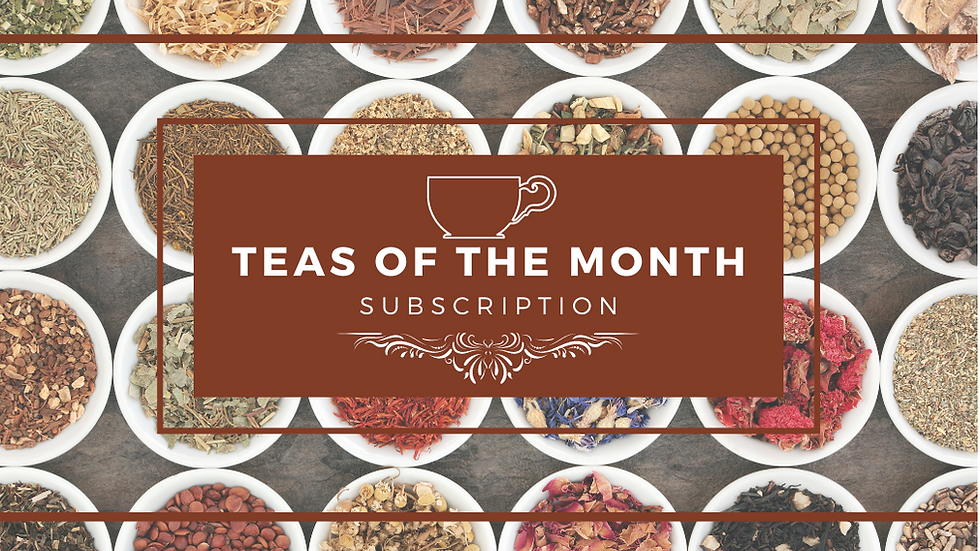 Teas of the Month