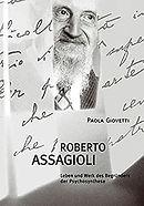 Roberto Assagioli Leben und Werk