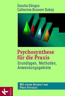 Psychosynthese für die Praxis
