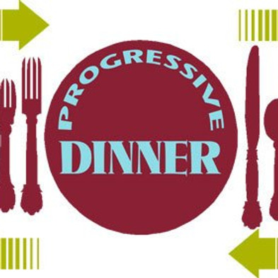 Progressive Dinner- Event CANCELLED