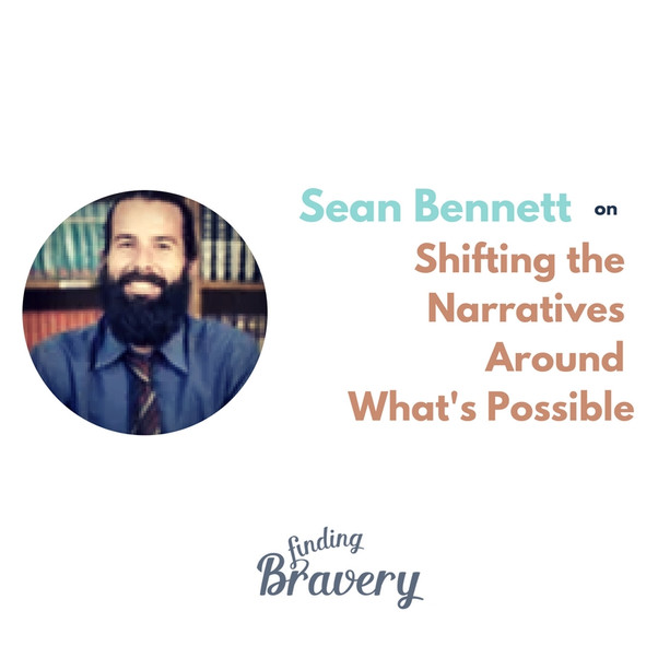 Podcast: Finding Bravery - an interview with Sean Bennett