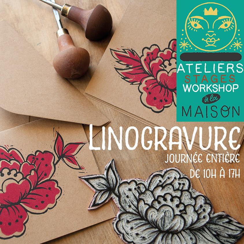 Workshop Atelier Stage LINOGRAVURE 1 journée