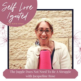 Self Love Ignited Podcast