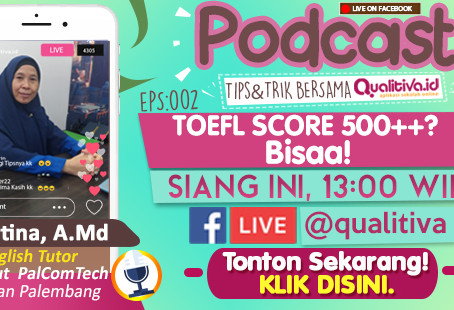 "Live Streaming : Podcast EPS: 002 ""Toefl Score 500++? BISAA!"""