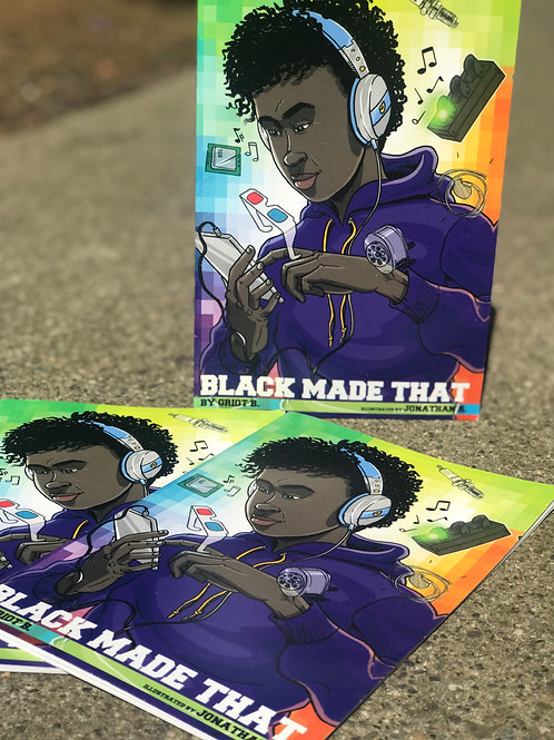 Black Made That: The Graphic Novel