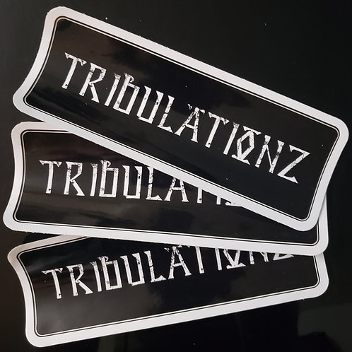 Tribulationz Sticker