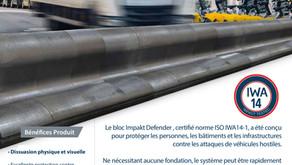Lancement de Impakt Defender, bloc anti véhicule bélier
