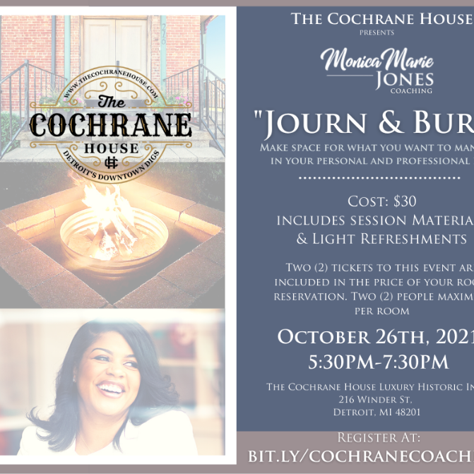 Coaching at The Cochrane with Monica Marie Jones: Journ and Burn