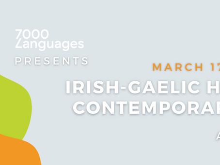 Irish-Gaelic Historic and Contemporary Realities Virtual Event