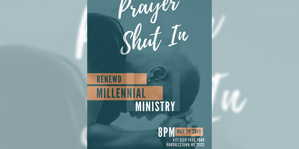 Renewd Prayer Shut In