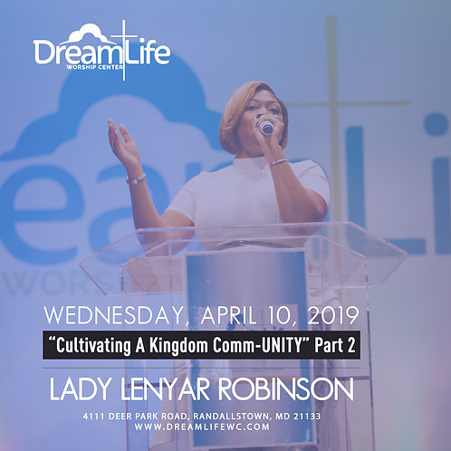Cultivating A Kingdom Comm-UNITY Part 2