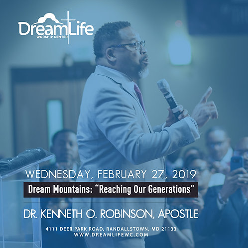"""Dream Mountains: """"Reaching Our Generation"""""""