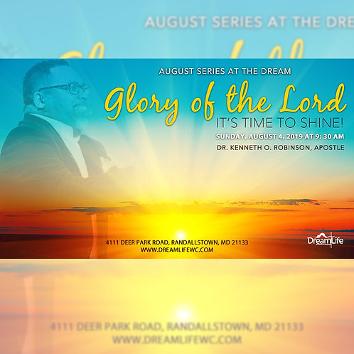 Glory of the Lord: It's Time to Shine!