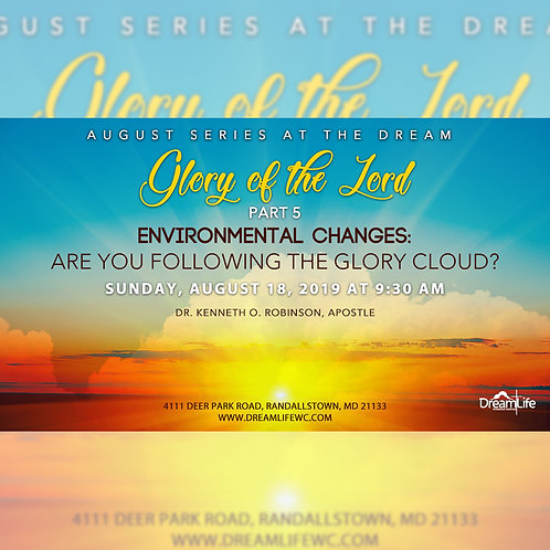 Glory of the Lord: Part 5