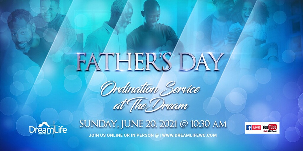 Father's Day at the Dream