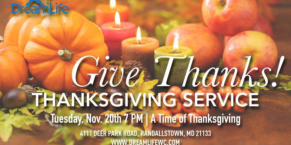 A Time of Thanksgiving Weeknight Service