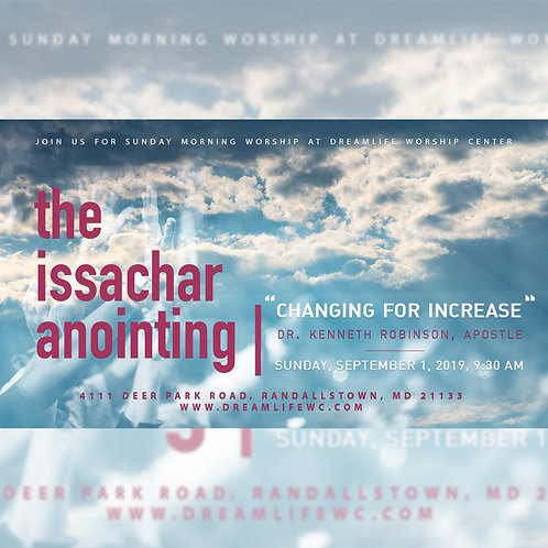 The Issachar Anointing: Changing For Increase