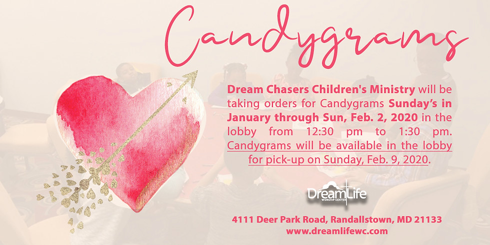 Dream Chasers Children's Ministry Candygrams