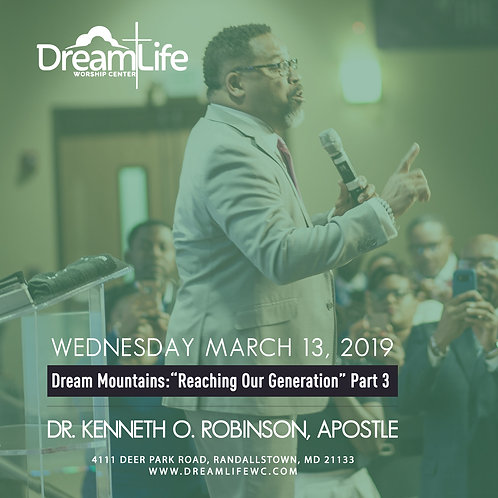 Dream Mountains: Reaching Our Generation Part 3