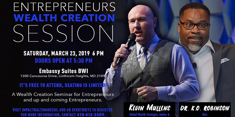 Entrepreneurs Wealth Creation Session