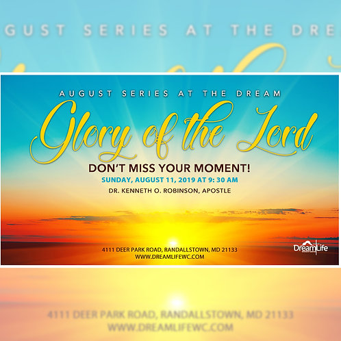 Glory of the Lord: Don't Miss Your Moment!