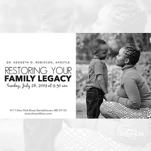 Restoring Your Family Legacy
