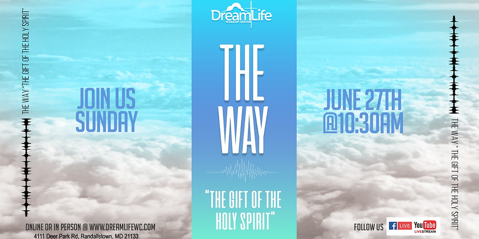 """The Way """"The Gift of the Holy Spirit"""""""