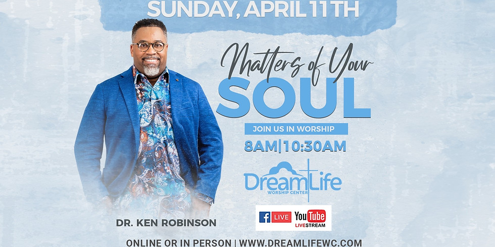 Matters of Your Soul (8 AM Service)