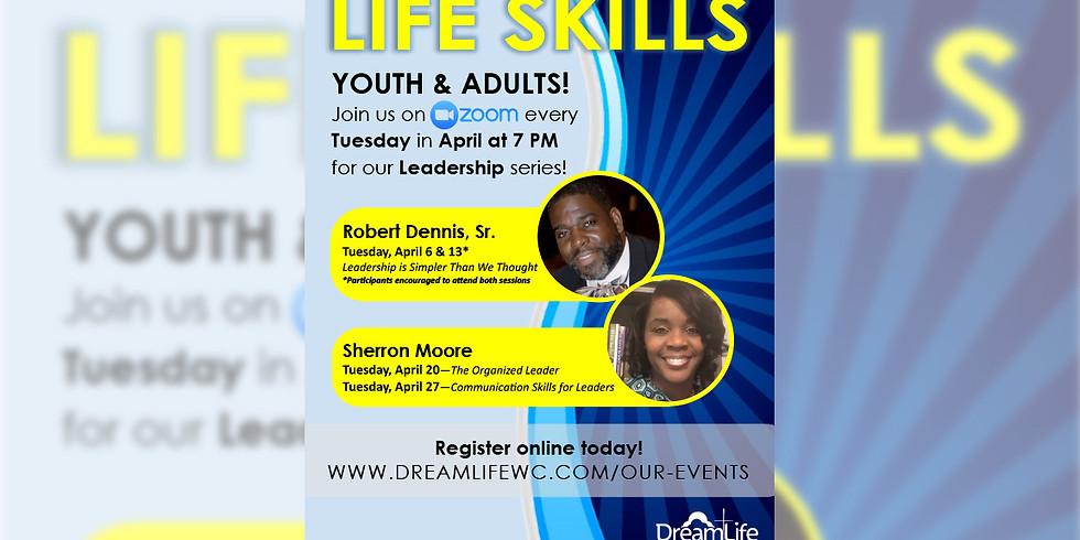 Life Skills Class - The Organized Leader
