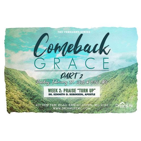 Comeback Grace Part 2: Praise Turn Up