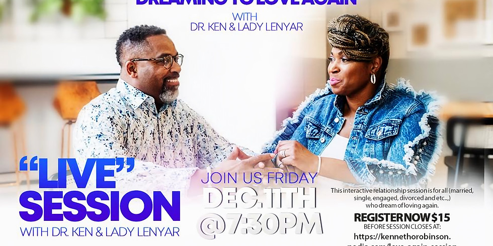 Dream to Love Again with Dr. Ken & Lady Lenyar