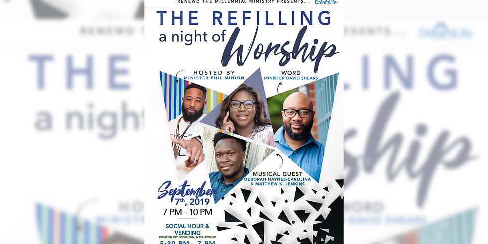 The Refilling A Night of Worship