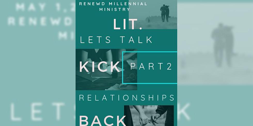 """Renewd """"LIT KICK BACK"""" Part 2"""