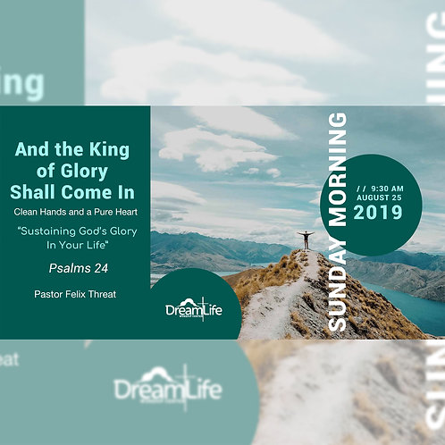 And the King of the Lord Shall Come In