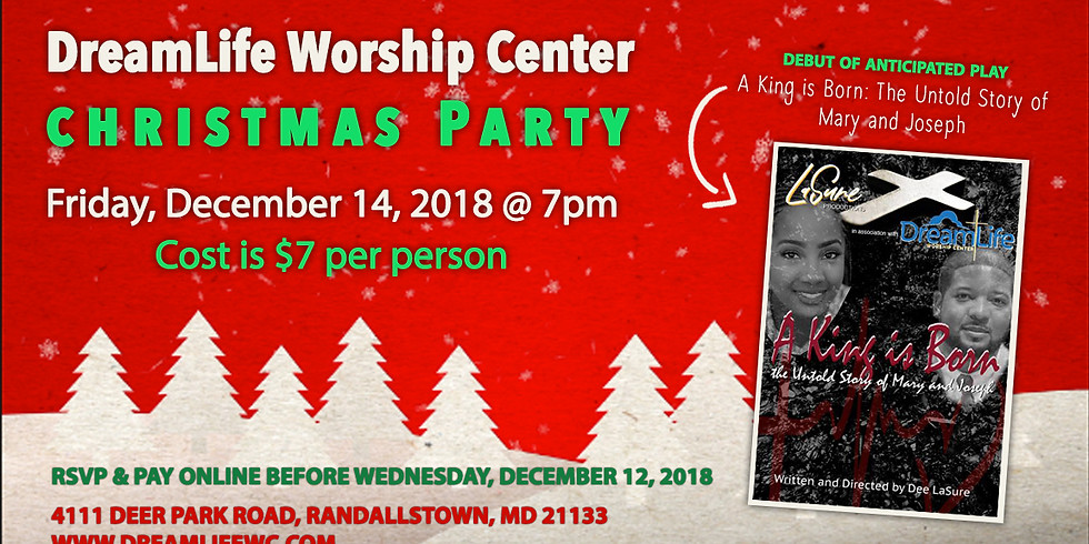 The DreamLife Worship Center Christmas Party & Play