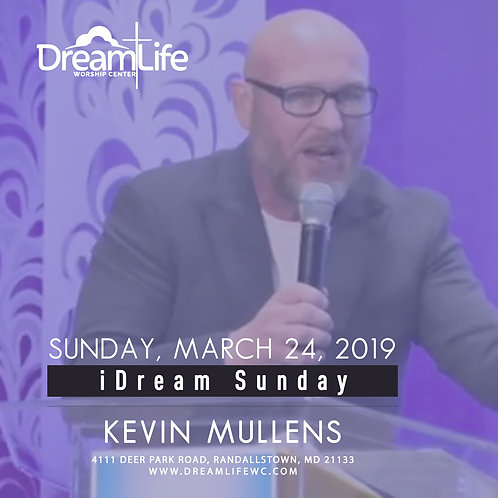 iDream Sunday: Kevin Mullens