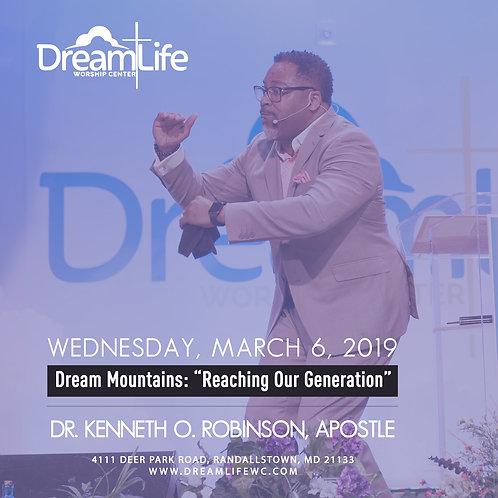 Dream Mountains: Reaching Our Generation Continued