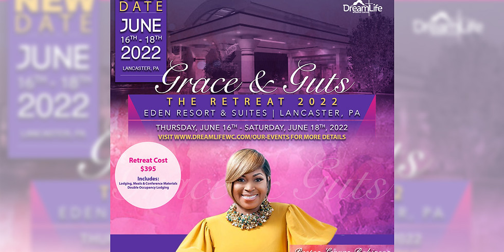 Grace & Guts: Women's Retreat