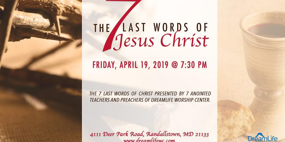 The Last 7 Words of Jesus Christ