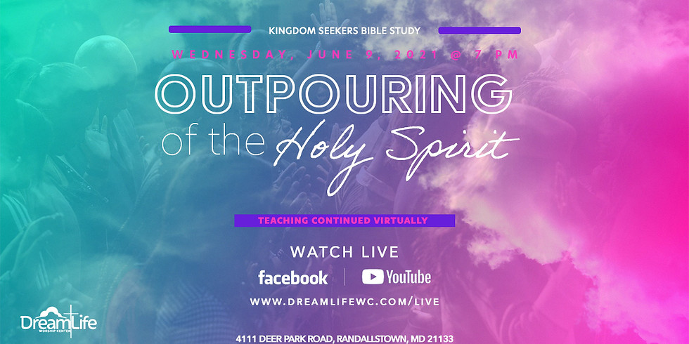 Outpouring of the Holy Spirit (Continued)