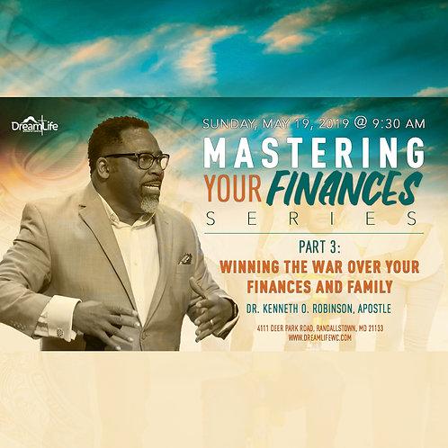 Mastering Your Finances: Part 3