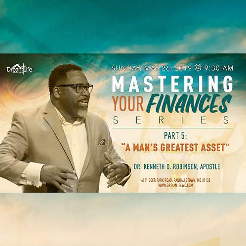 Mastering Your Finances: Part 5