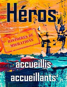 visuel_Héros,_accueillis_accueillants_2.