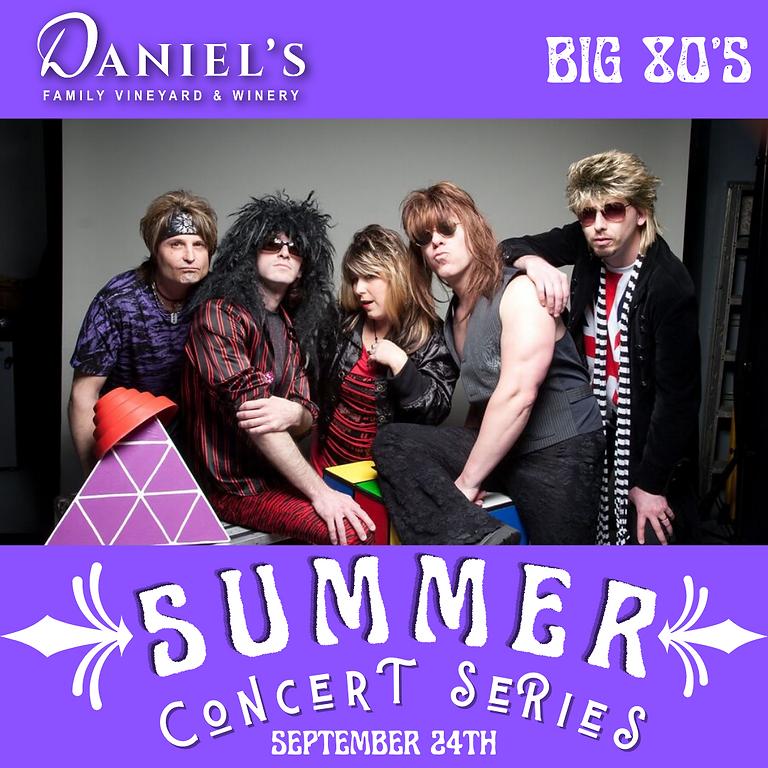 BIG 80's: Summer Concert Series