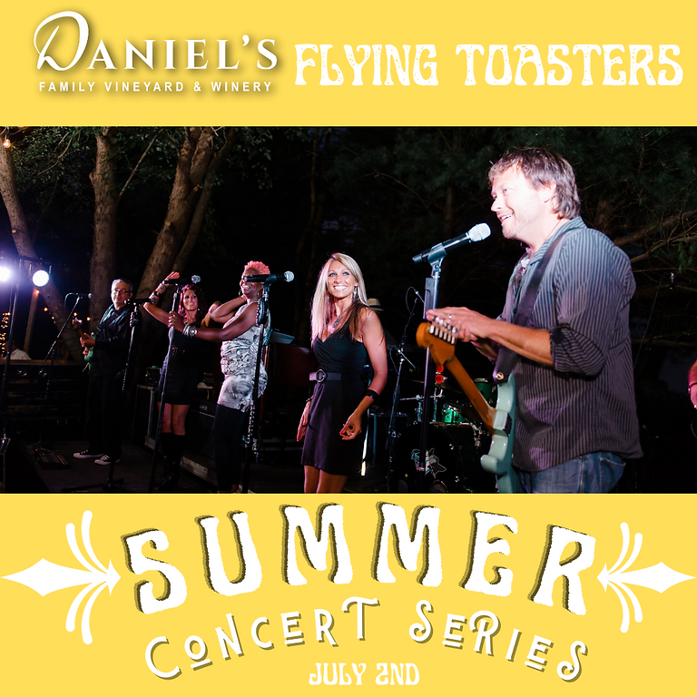 Flying Toasters: Summer Concert Series
