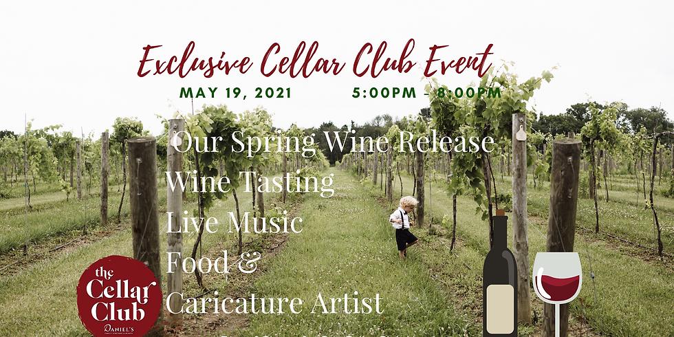 Exceptionally Unique Interactive Cellar Club Wine Release Event