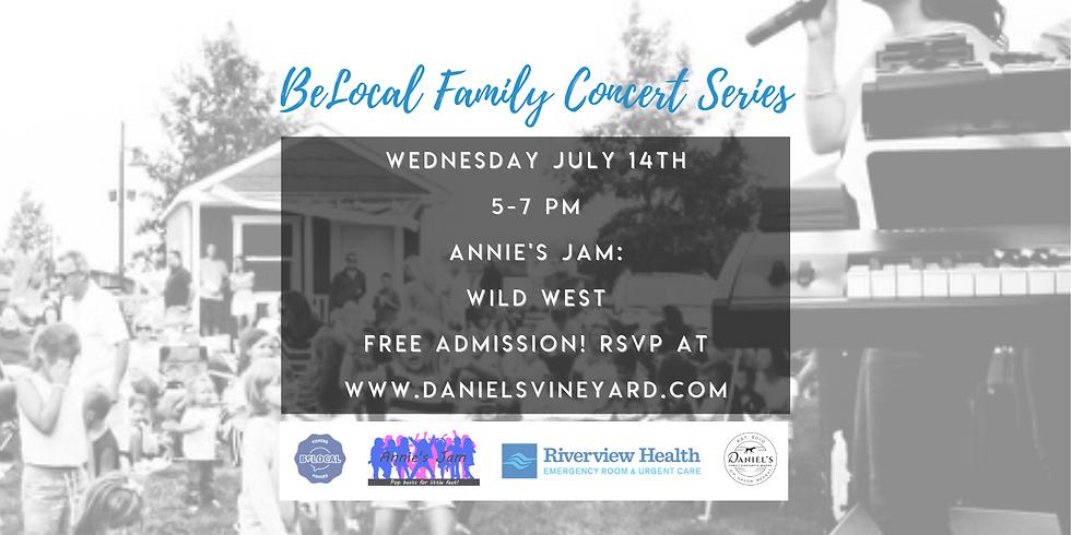 BeLocal Family Concert Series at Daniel's Vineyard - Wild West